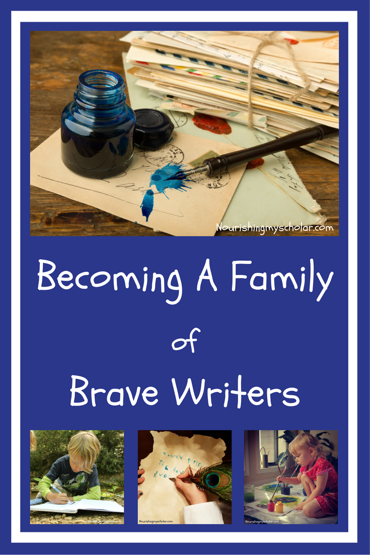 Becoming A Family Of Brave Writers