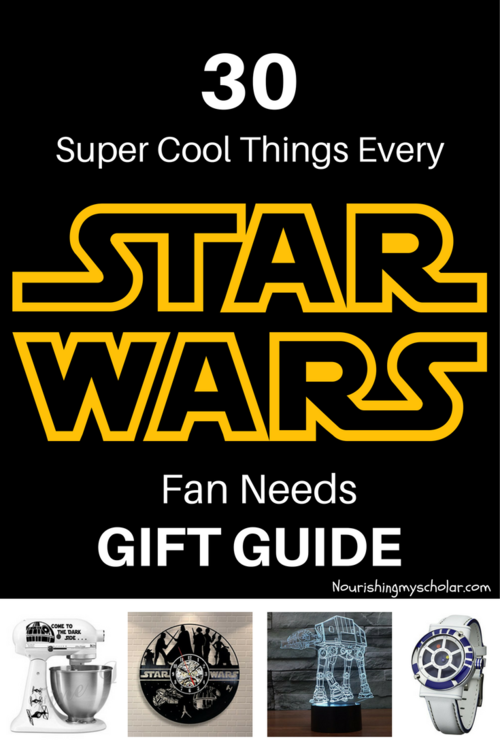 30 Super Cool Star Wars Gifts Nourishing My Scholar