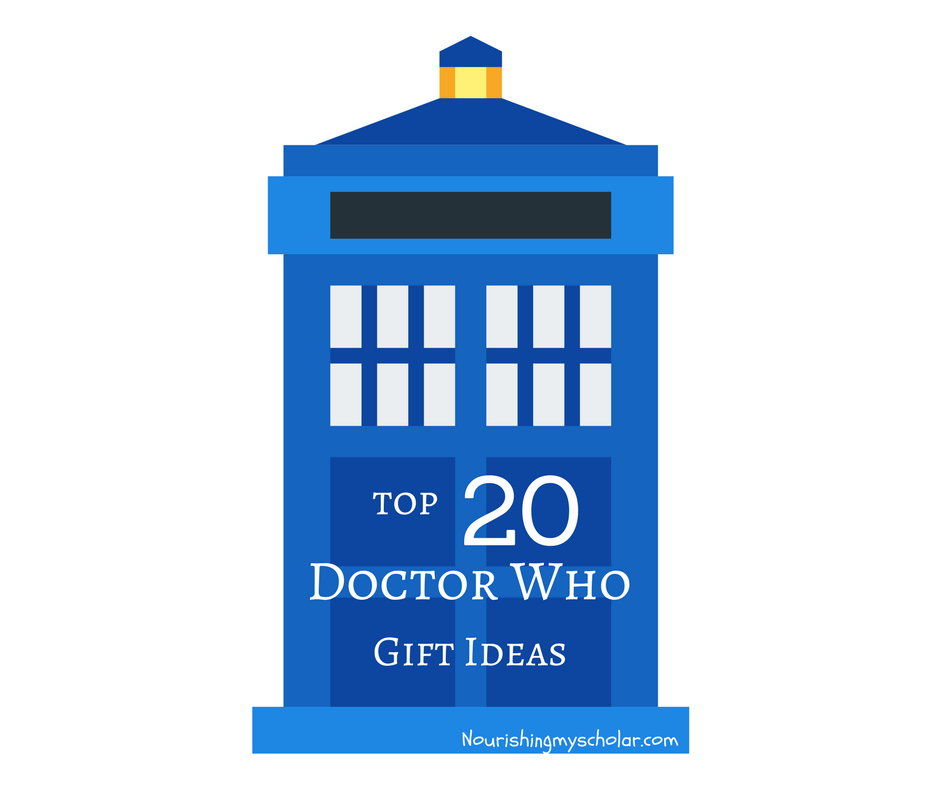 Top 20 Doctor Who Gift Ideas ~ Nourishing My Scholar