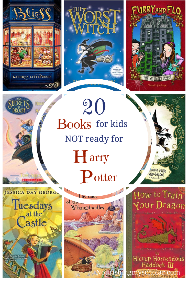 20 Books for Kids Not Ready for Harry Potter: what if your child isn't ready for Harry Potter? Here are 20 books for kids that want to dive into the world of fantasy but are not ready for Harry Potter. #HarryPotter #kidlit #homeschool #parenting #raisingreaders #books