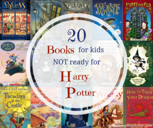 20 Books for Kids Not Ready for Harry Potter ~ Nourishing My Scholar