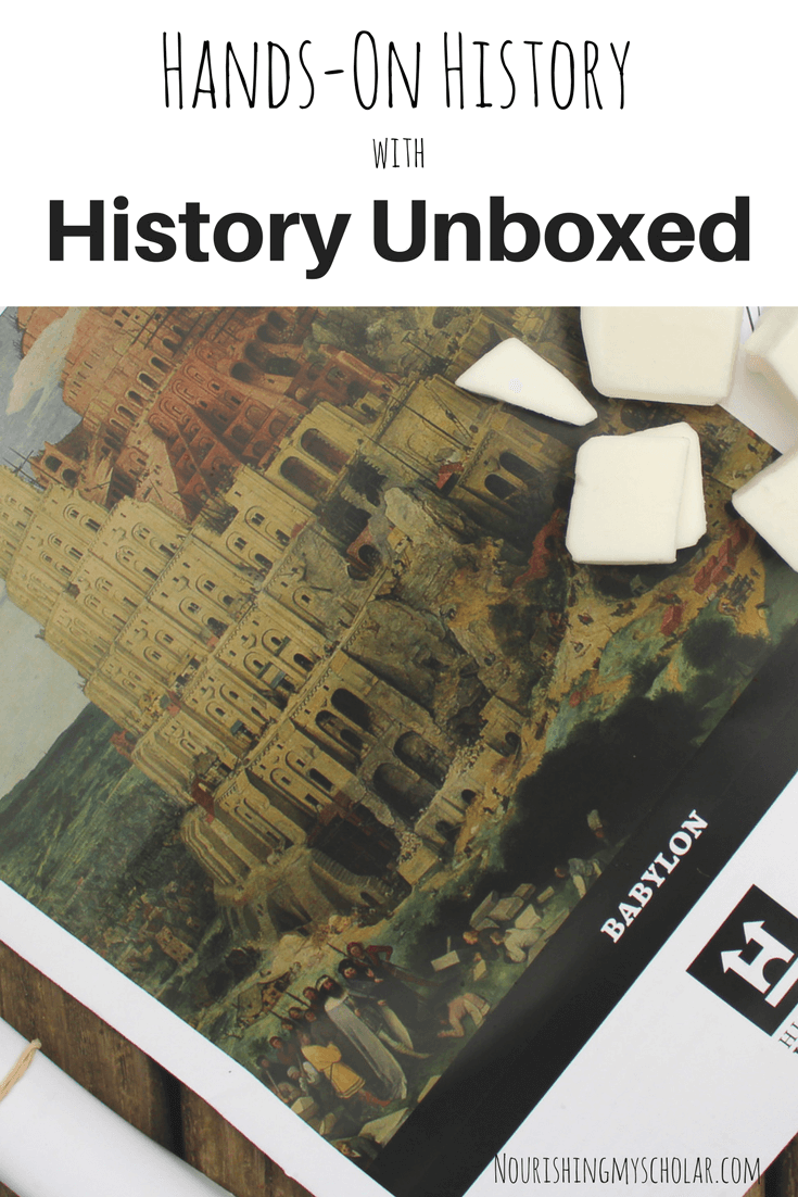 Hands On History with History Unboxed ~ Nourishing My Scholar