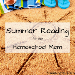 Summer Reading for the Homeschool Mom