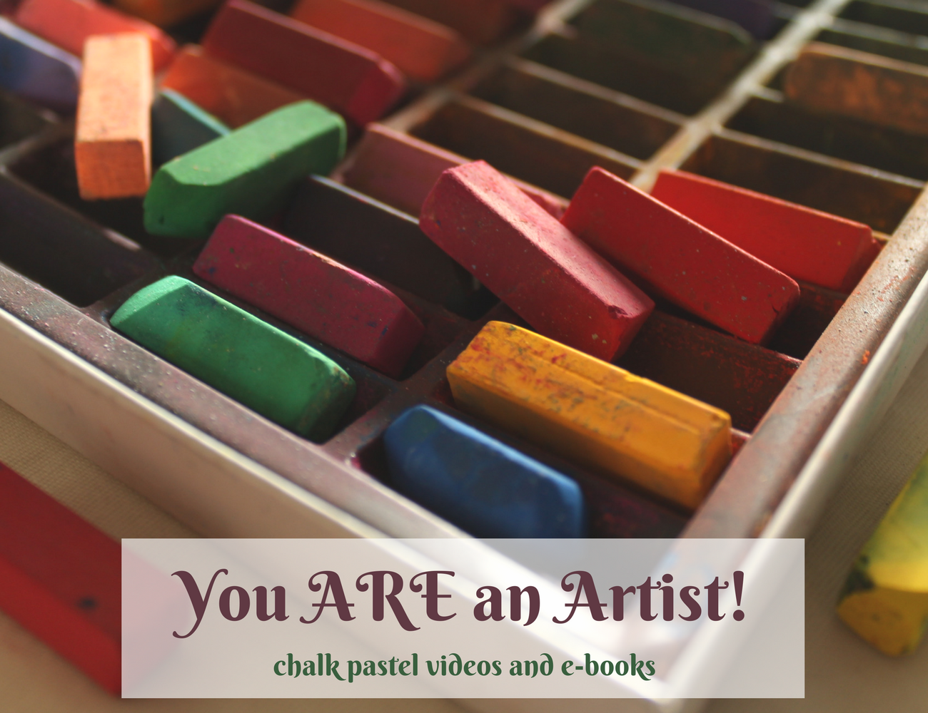 You ARE an Artist!