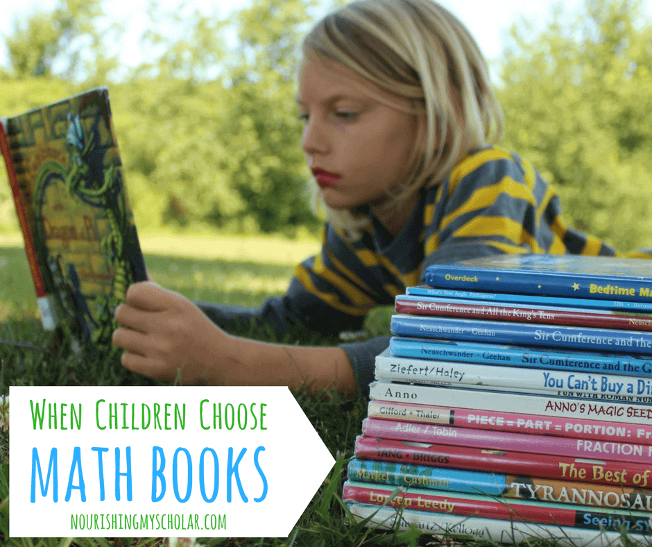 When Children Choose Math Books ~ Nourishing My Scholar