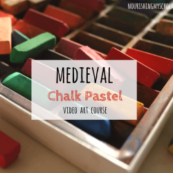 Medieval Chalk Pastels: Video Art Course