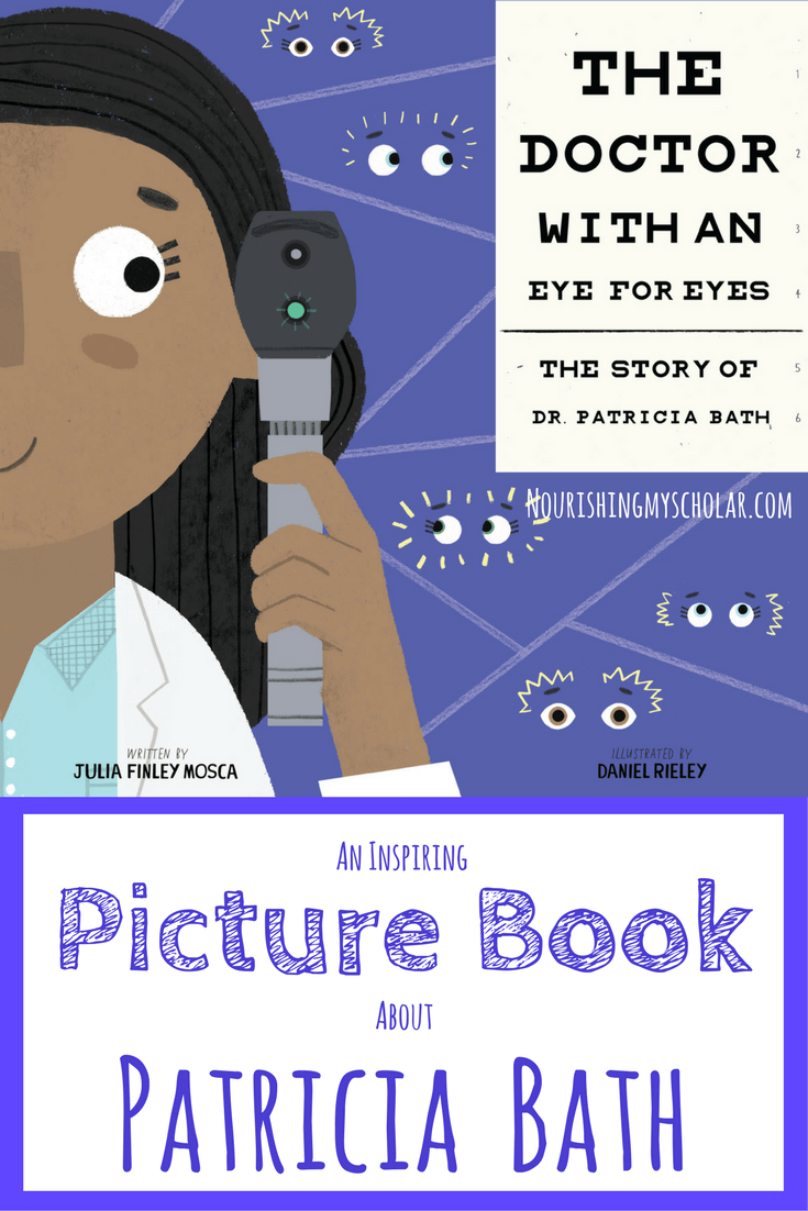 An Inspiring Picture Book About Patricia Bath