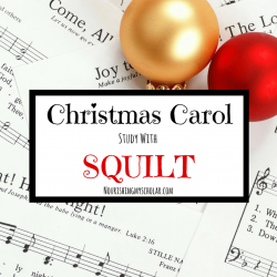Christmas Carol Study with SQUILT