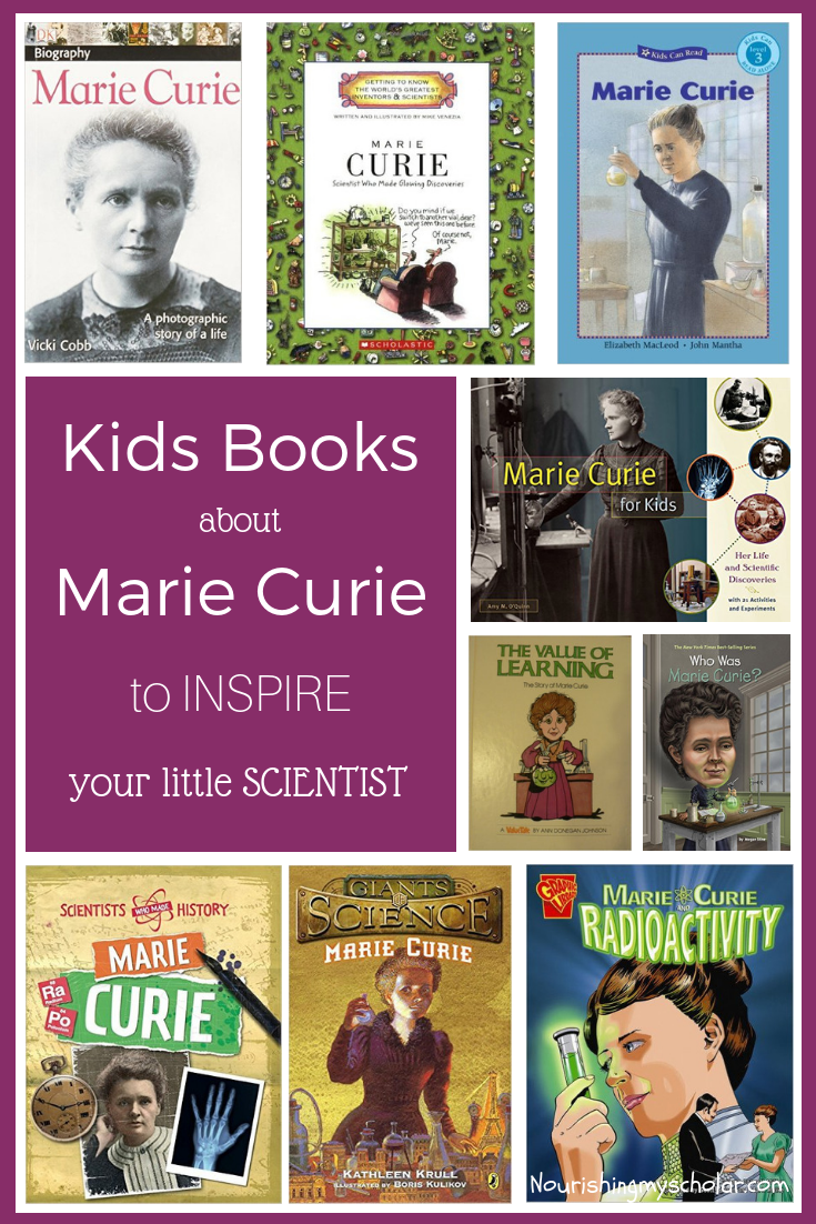 Kids Books about Marie Curie to Inspire Your Little Scientist: Marie Curie is considered one of the greatest female scientists of all time. #homeschooling #science #kidlit #kidbooks #unitstudy #mariecurie #childrensbooks #kidsbooks #sciencebooks