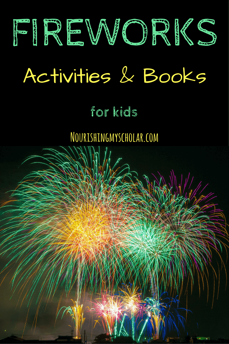Fireworks Activities and Books for Kids: Fireworks and Firecrackers are used by many different cultures all over the world to celebrate important holidays and events. But where did the humble firecracker get its start? #homeschool #fireworks #unitstudy #newyear #chinesenewyear #historyoffireworks #fourthofjuly