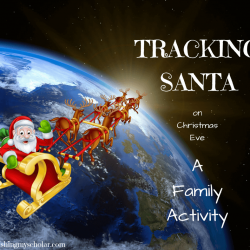 Tracking Santa On Christmas Eve: A Family Activity