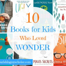 10 Books for Kids Who Loved Wonder