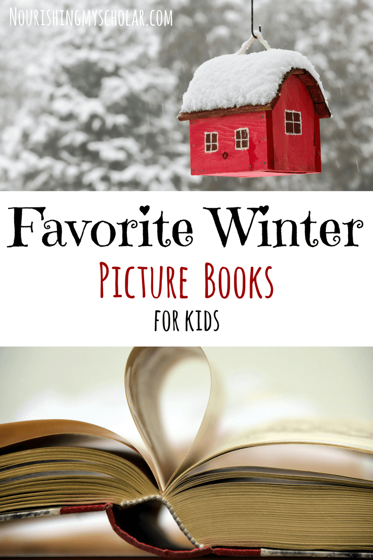 Favorite Winter Picture Books: Cozy up with over 20 of our favorite winter picture books for kids! #homeschooling #kidlit #winter #books #winterpicturebooks #picturebooks #kidsbooks #picturebooks #winterreadaloud