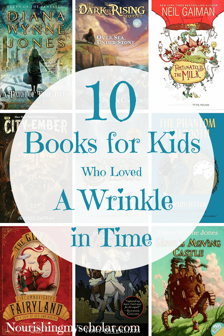 10 Books for Kids Who Loved A Wrinkle in Time