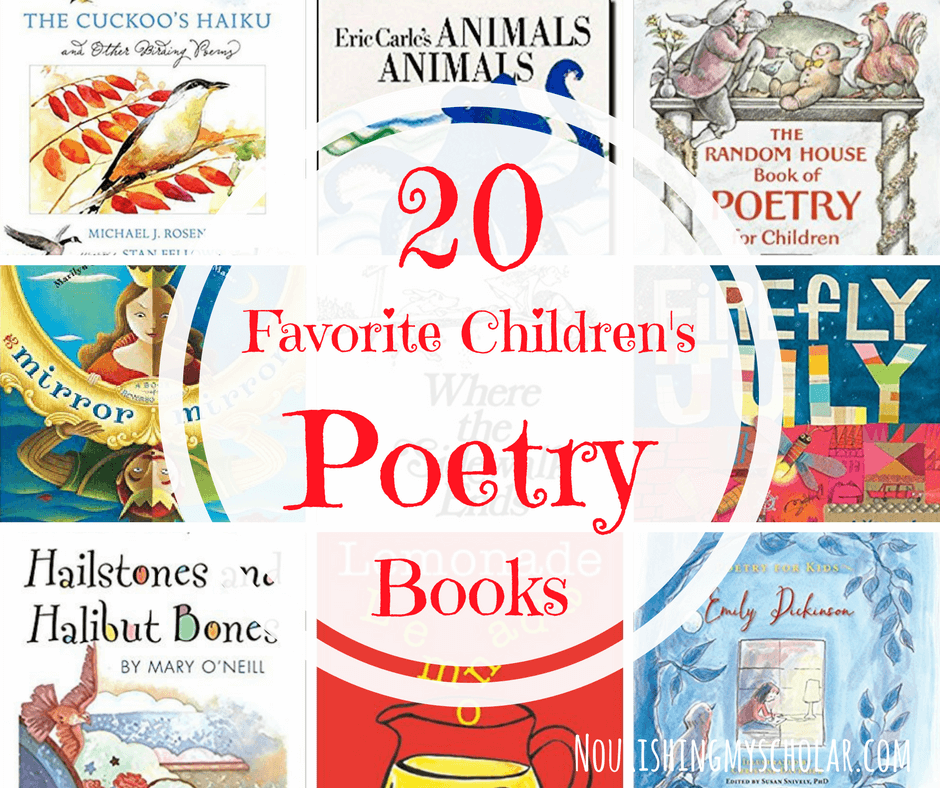 20 Favorite Children's Poetry Books - Modern Homeschool Family 2018-05-14 14:00