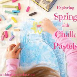 Exploring Spring with Chalk Pastels