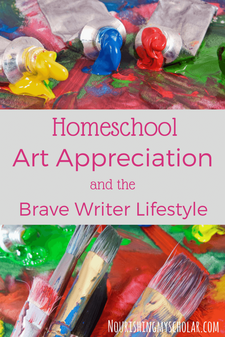 Homeschool Art Appreciation and the Brave Writer Lifestyle: Are you wondering how to incorporate art appreciation into your homeschool? It can be intimidating for sure. Especially if you feel that you know nothing about art or where to start. Let me share with you my favorite ways to appreciate art with my kids. #art #artappreciation #artappreciationforkids #artcurriculum #artlessons #artstudy #bravewriter #bravewriterlifestyle #homeschoolart #homeschool