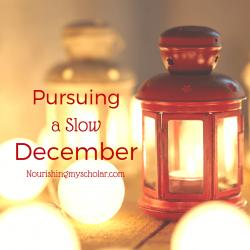 Pursuing A Slow December