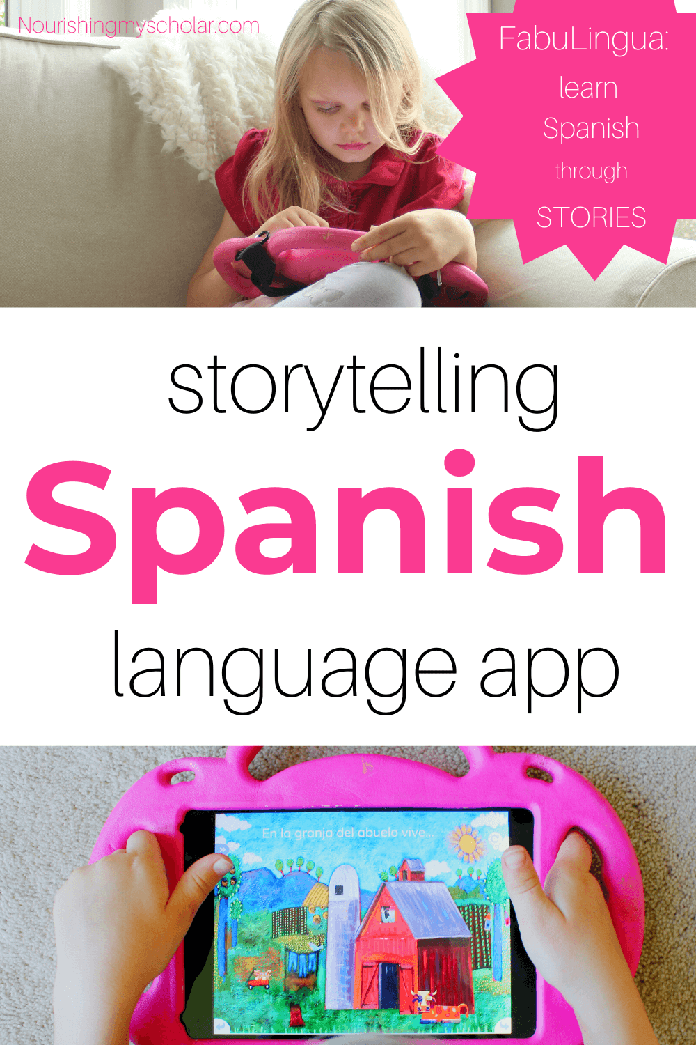 Storytelling Spanish Language App: FabuLingua - For parents wanting to raise bilingual children, here is an interactive Spanish language app that uses the power of storytelling to engage kiddos in a second language! #appsforkidseducational #appsforkids #Spanishforkids #FabuLingua #Spanish #Applearning #Appforkids #education #homeschool #Spanishlanguage