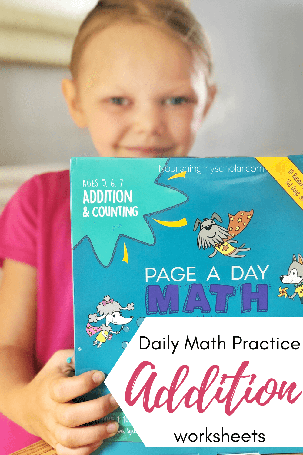 Daily Math Practice Addition Worksheets: Do you need addition math worksheets for your kindergartner or first grader? Maybe your kiddo needs a little extra help with their math confidence. These Page A Day Math booklets are perfect for kids needing daily math practice while building math fluency! #kindergartenmath #kindergarten #math #addition #firstgrade #mathworksheets #mathpractice #kindergartenadditionworksheets #additionforkindergarten #1stgradeaddition #firstgradeaddition #homeschool
