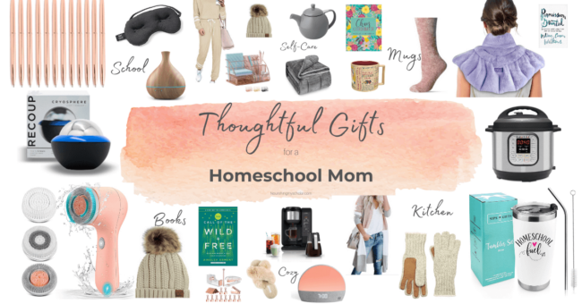 Thoughtful Gifts for a Homeschool Mom